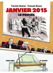 Janvier 2015 - Le procès -