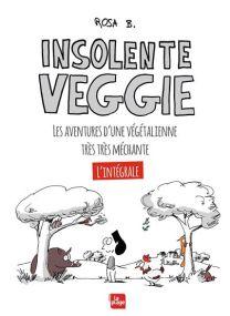 Insolente Veggie - L'intégrale -