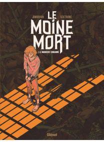 Le Moine Mort - Tome 01 - Glénat