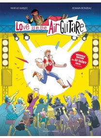Love is in the airguitare - Delcourt