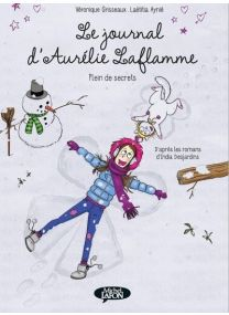 Le Journal D'Aurelie Laflamme - Tome 4 Bd - Vol04 - Michel LAFON
