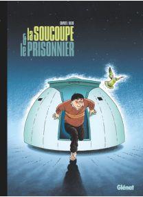 La Soucoupe et le Prisonnier - Glénat