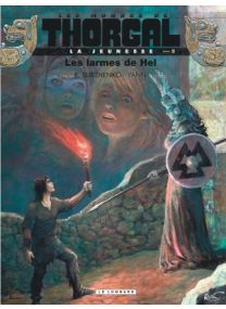 La Jeunesse de Thorgal - Les larmes de Hel - Le Lombard