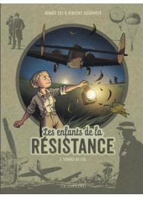 Les Enfants de la Résistance, Tome 7 : Tombés du ciel - Le Lombard