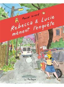 Rebecca et Lucie mènent l'enquête -