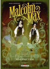 Malcolm Max - Résurrection - Delcourt