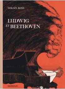 Ludwig et Beethoven - Dargaud