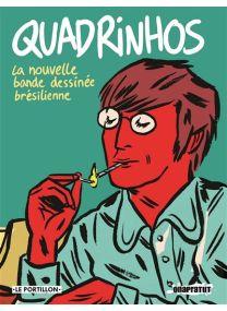 La nouvelle bande dessinée brésilienne - Quadrinhos -