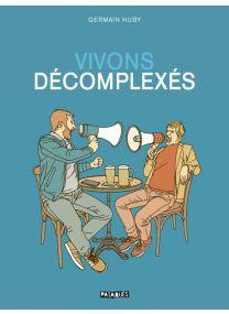 Vivons décomplexés - Delcourt