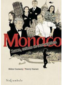 Monaco - Luxe, crime et corruption - Soleil