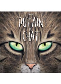 Putain de chat - Kennes Editions