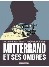 Mitterrand et ses ombres - Delcourt