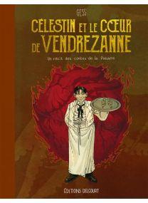 Célestin et le Coeur de Vendrezanne - Un récit des contes de la Pieuvre - Delcourt