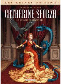 Les Reines de sang - Catherine Sforza, la lionne de Lombardie T01 - Delcourt