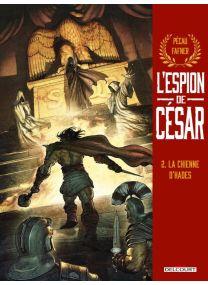 L'Espion de César T02 - La Chienne d'Hades - Delcourt
