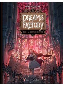 Dreams Factory T02 - La Chrysalide des coeurs - Soleil