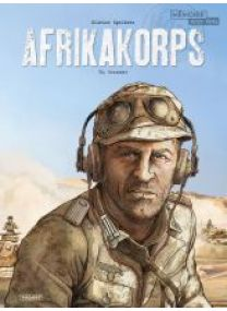 AFRIKAKORPS - T2 - CRUSADER - Les éditions Paquet