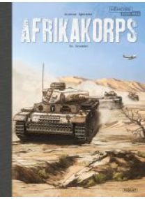 AFRIKAKORPS - T2 - CRUSADER TOILE - Les éditions Paquet