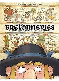 Bretonneries - Tome 01 - 10 Contes Et Legendes Authentiques De La Vraie Bretagne - Fluide Glacial