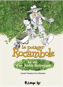 Le Potager Rocambole - Futuropolis