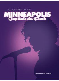 Minneapolis Capitale du funk - Les Humanoïdes Associés