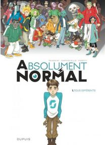 Absolument Normal - Edition speciale - Absolument Normal - Tous différents - Dupuis