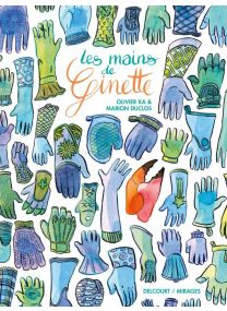 Les Mains de Ginette - Delcourt