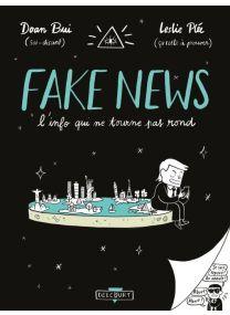Fake news, l'info qui ne tourne pas rond - Delcourt