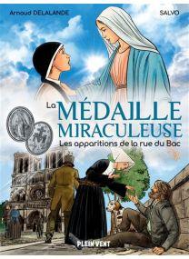 Les apparitions de la rue du Bac - La Médaille miraculeuse -