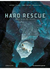 Hard Rescue T1/2 : La Baie de l'Artefact - Les Humanoïdes Associés