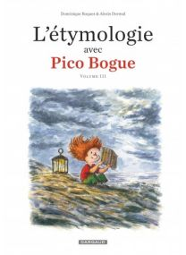L'Étymologie avec Pico Bogue - Dargaud