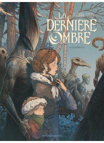 La Dernière Ombre - Tome 01 - Glénat