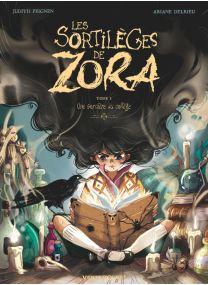 Les Sortilèges de Zora - Tome 01 - Glénat