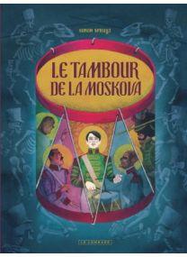 Le Tambour de la Moskova, Tome 0 : Le Tambour de la Moskova - Le Lombard