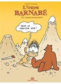 L'Ours Barnabe T21 - Joyeux Anniversaire - La Boîte à bulles
