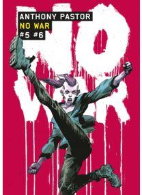 NO WAR - Tomes 5 et 6 - Casterman