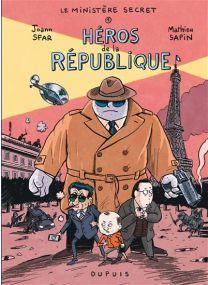 Le Ministère Secret - Héros de la République - Dupuis
