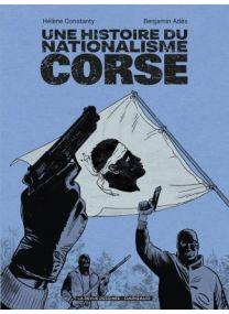 Une histoire du nationalisme corse - Dargaud