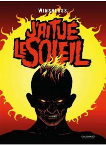 J'Ai Tue Le Soleil - Gallimard