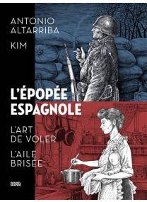 Intégrale - L'épopée espagnole - Denoël Graphics