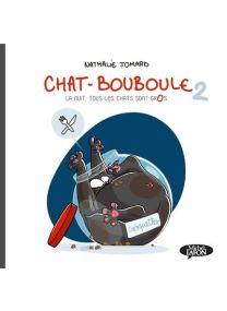 Chat Bouboule - Tome 2 - Vol02 - Michel LAFON