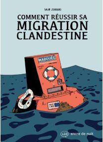 Comment réussir sa Migration Clandestine -
