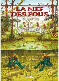 La Nef des fous - Coup de théâtre - Delcourt