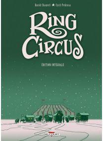 Ring Circus - Intégrale - Delcourt