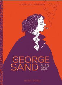 George Sand, confession d'une fille du siècle - Delcourt