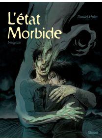 L'État morbide - Intégrale - Glénat