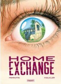 HOME EXCHANGE - Les éditions Paquet