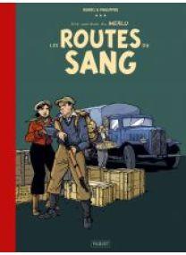 LE MERLU - T2 - LES ROUTES DU SANG - CANAL BD - Les éditions Paquet