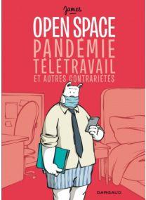 Open space, pandémie, télétravail et autres contrariétés - Dargaud