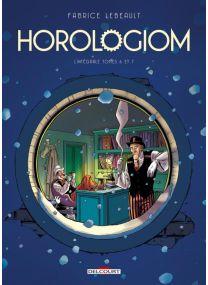 Horologiom - Intégrale T06 à T07 - Delcourt